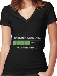 Sarcasm Loading T Shirt Women's Fitted V-Neck T-Shirt