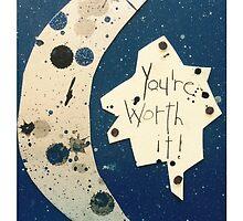 You're worth it Moon  by PoetJenHarris