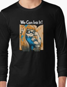 We Can Ink It Long Sleeve T-Shirt