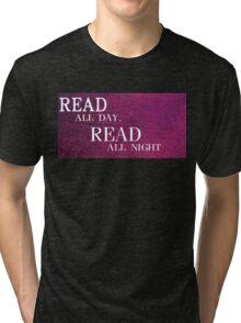 Read All Day Tri-blend T-Shirt