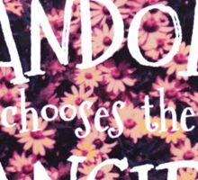 The Fandom Chooses the Fangirl Sticker