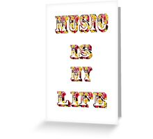 Music is my life-  Art + Products Design  Greeting Card
