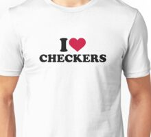 I love Checkers Unisex T-Shirt