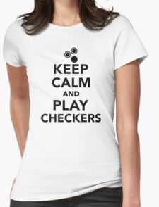 Keep calm and play Checkers Womens Fitted T-Shirt