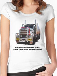 Old truckies never die Black writting Women's Fitted Scoop T-Shirt
