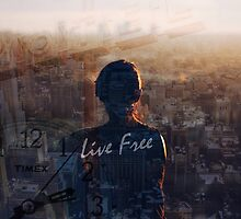 Live Free Inspirational piece by Aaron Pacey