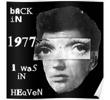 Back In 1977 I was in Heaven Poster