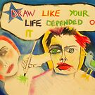 Draw Like Your Life Depended On It by Dee Sunshine