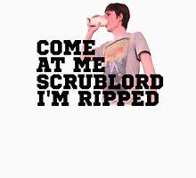 Ross Scrublord Unisex T-Shirt