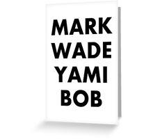 MARK WADE YAMI BOB Youtubers Greeting Card