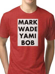 MARK WADE YAMI BOB Youtubers Tri-blend T-Shirt