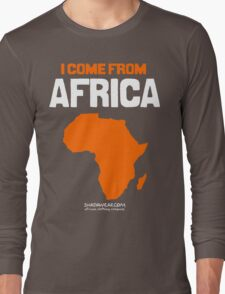 I come from Africa Long Sleeve T-Shirt