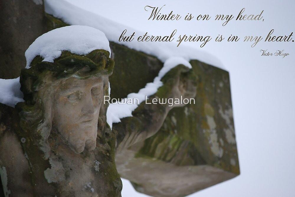 Winter is on my head by Rowan  Lewgalon