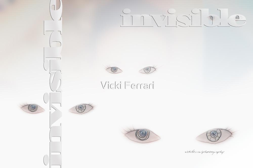 Invisible © Vicki Ferrari Photography by Vicki Ferrari
