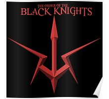 The Order of the Black Knights Poster