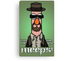 I am the one who meeps! Canvas Print
