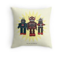 We Are The Robots Throw Pillow