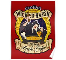 Wicked Harsh Cider with wear Poster