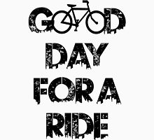 Good Day For A Ride Unisex T-Shirt