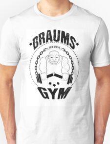 Braum's Gym.  T-Shirt