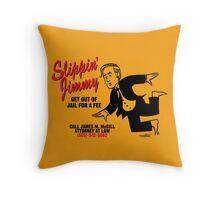 Slippin' Jimmy Throw Pillow