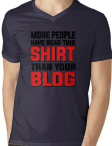 More people have read this shirt than your blog Mens V-Neck T-Shirt