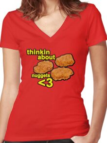 Thinking about nuggets <3 Women's Fitted V-Neck T-Shirt