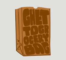 Ghetto Grocery Bag Unisex T-Shirt