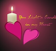 You Light a Candle in my Heart by Vickie Emms