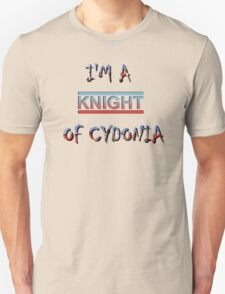 I'm a Knight of Cydonia T-Shirt