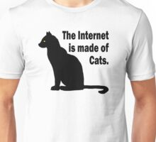 Internet is made of cats Unisex T-Shirt
