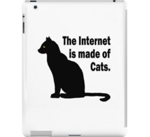 Internet is made of cats iPad Case/Skin