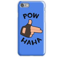 POW! HAHA iPhone Case/Skin