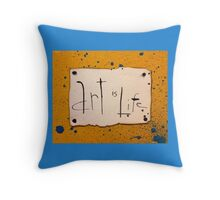 Art is Life Throw Pillow
