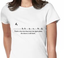 Faith is the Bird Womens Fitted T-Shirt
