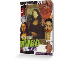 Odd Woman Out Greeting Card
