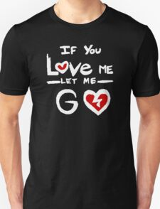 Panic! At The Disco - This Is Gospel - If You Love Me Let Me Go T-Shirt