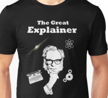 The Great Explainer Unisex T-Shirt