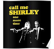 Call me Shirley Poster