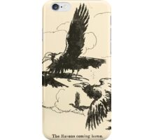 Snowdrop & Other Tales by Jacob Grimm art Arthur Rackham 1920 0179 The Ravens Coming Home iPhone Case/Skin