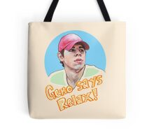 Geno Says Relax Tote Bag