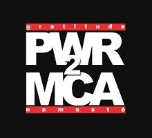 PWR2MCA Unisex T-Shirt