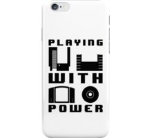 Playing With Power Black iPhone Case/Skin