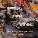 Bubbling From Within..my book by MaeBelle