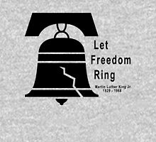 Let Freedom Ring - Martin Luther King Jr. Unisex T-Shirt