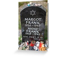 Grave of Anne Frank and her sister Margot Greeting Card