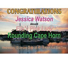 Congratulations Jessica Watson Rounding Cape Horn Photographic Print