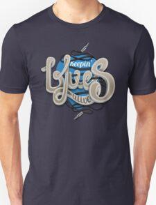 Keepin Blues Alive Unisex T-Shirt