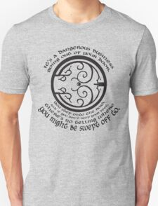 It's a Dangerous Business Going Out Your Door T-Shirt