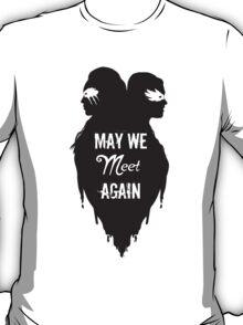 Silhouettes - May We Meet Again T-Shirt